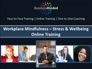 Workplace Mindfulness Stress and Wellbeing